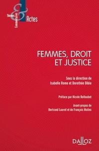Isabelle Rome et Dorothée Dibie - Femmes, droit et justice.