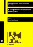 Isabelle Romy et Walter Stoffel - La responsabilité civile dans l'entreprise.