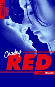 Isabelle Ronin - Chasing Red - tome 1.