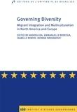 Isabelle Rorive et Djordje Sredanovic - Governing diversity - Migrant Integration and Multiculturalism in North America and Europe.