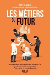Isabelle Rouhan - Les métiers du futur.