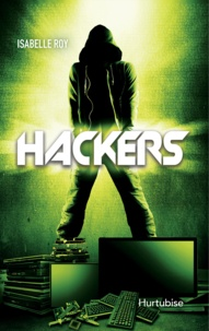 Isabelle Roy - Hackers  : Hackers T1.
