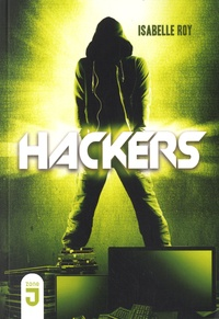 Isabelle Roy - Hackers Tome 1 : .
