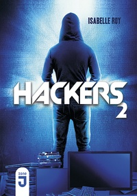 Isabelle Roy - Hackers Tome 2 : .