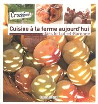 Isabelle Rozenbaum et Caroline Tachon - Cuisine à la ferme aujourd'hui dans le Lot-et-Garonne.