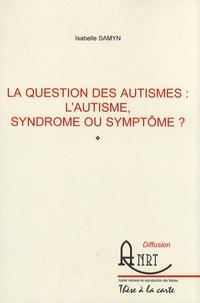 Corridashivernales.be La question des autismes : l'autisme, syndrome ou symptôme ? Image