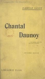 Isabelle Sandy et Charles Le Goffic - Chantal Daunoy.