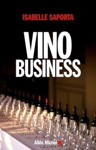 Isabelle Saporta et Isabelle Saporta - Vino business.