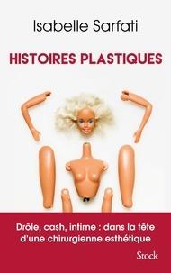 Isabelle Sarfati - Histoires plastiques.