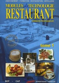 Modules de technologie restaurant BEP-CAP- Tome 1, version professeur - Isabelle Saujot pdf epub