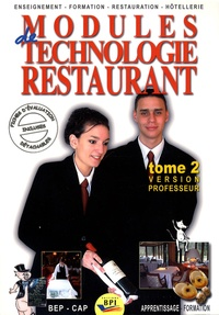 Isabelle Saujot et Michel Strauss - Modules de technologie restaurant BEP-CAP - Tome 2 version professeur.