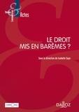 Isabelle Sayn - Le droit mis en barèmes ?.