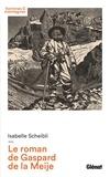 Isabelle Scheibli - Le roman de Gaspard de la Meije.