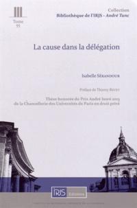 Isabelle Sérandour - La cause dans la délégation.