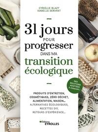 Isabelle Servant et Cyrielle Blazy - 31 jours pour progresser dans ma transition écologique.