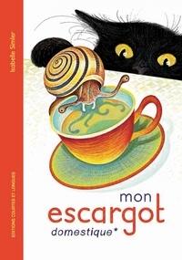 Isabelle Simler - Mon escargot domestique.