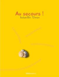 Isabelle Simon - Au secours !.