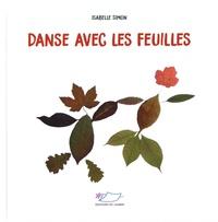 Isabelle Simon - Danse avec les feuilles.