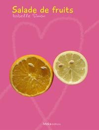 Isabelle Simon - Salade de fruits.