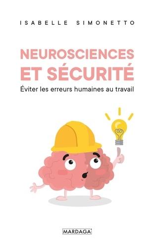 Isabelle Simonetto - Neuroscience et sécurité - Eviter les erreurs humaines au travail.