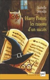 Isabelle Smadja - Harry Potter, les raisons d'un succès.