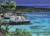 Isabelle Solal - Coins de paradis 2012 - L'agenda-calendrier.
