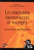 Isabelle Sommier et Xavier Crettiez - Les dimensions émotionnelles du politique - CheminsdetraverseavecPhilippeBraud.