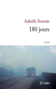 Isabelle Sorente - 180 jours.