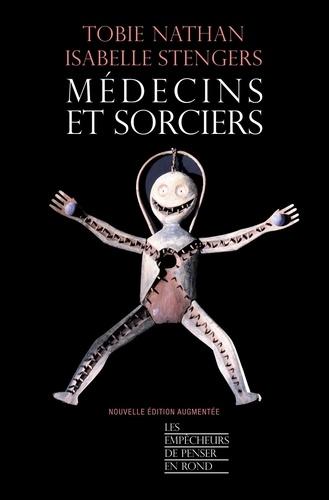 Médecins et sorciers  édition revue et augmentée