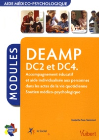 DEAMP DC2 et DC4 - Accompagnement éducatif et aide individualisée aux personnes dans les actes de la vie quotidienne, soutien médico-psychologique.pdf