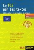 Isabelle Taillandier et Caroline Bouchery - Le FLE par les textes - Littérature et activités de langue. 1 CD audio