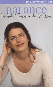 Isabelle Teissier du Cros - Balance 2008.