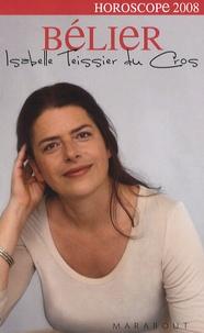 Isabelle Teissier du Cros - Bélier 2008.