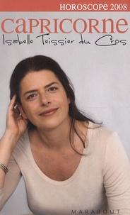 Isabelle Teissier du Cros - Capricorne 2008.
