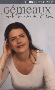 Isabelle Teissier du Cros - Gémeaux 2008.