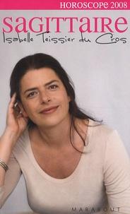 Isabelle Teissier du Cros - Sagittaire 2008.