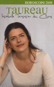 Isabelle Teissier du Cros - Taureau 2008.