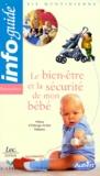 Isabelle Tepper - Le bien-être et la sécurité de mon bébé.