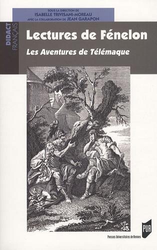Isabelle Trivisani-Moreau - Lectures de Fénelon - Les Aventures de Télémaque.