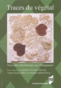 Isabelle Trivisani-Moreau et Aude-Nuscia Taïbi - Nouvelles Recherches sur l'Imaginaire N° 37 : Traces du végétal.