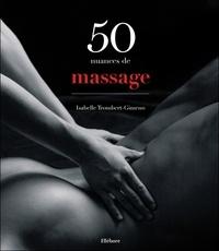 Isabelle Trombert-Gimeno - 50 nuances de massage.