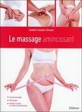Isabelle Trombert-Gimeno - Le massage amincissant.