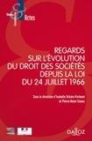 Isabelle Urbain-Parleani et Pierre-Henri Conac - Regards sur l'évolution du droit des sociétés depuis la loi du 24 juillet 1966.