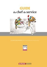 Isabelle Vanaudenaerde - Guide du chef de service : procédures et outils de gestion des ressources humaines dans les collectivités territoriales.