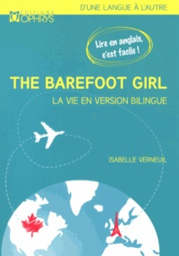Isabelle Verneuil - The Barefoot Girl (La fille aux pieds nus) - La vie en version bilingue.