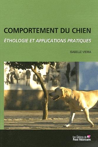 Isabelle Vieira - Comportement du chien - Ethologie et applications pratiques.