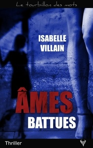 Isabelle Villain - Âmes battues.
