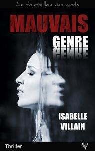 Isabelle Villain - Mauvais genre.