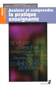 Isabelle Vinatier et Marguerite Altet - Analyser et comprendre la pratique enseignante.