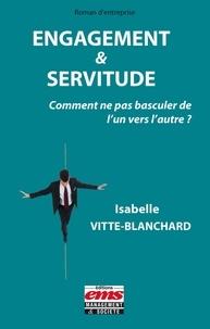 Engagement & servitude - Comment ne pas basculer de lun vers lautre ?.pdf